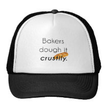 Bakers Do it! Trucker Hat