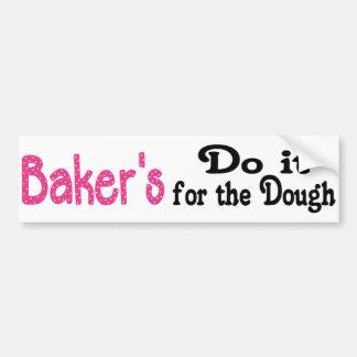 Baker's Dough Bumper Sticker Car Bumper Sticker