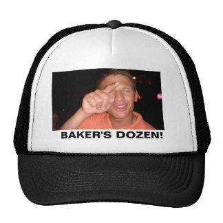 Bakers Dozen! Trucker Hat