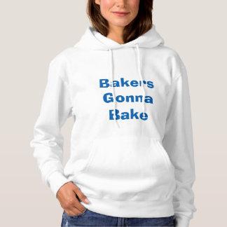 Bakers Gonna Bake Hoodie