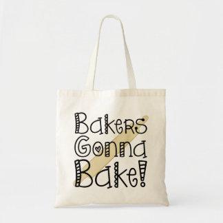 Bakers Gonna Bake Tote Bag
