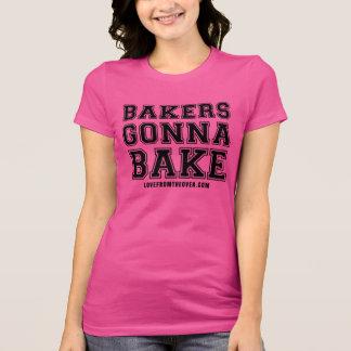 Bakers Gonna Bake Tshirt