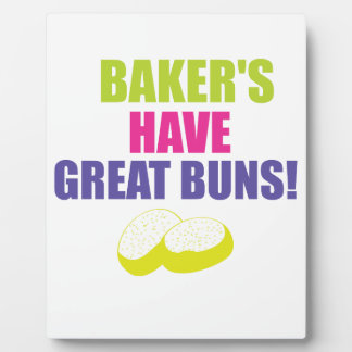 Baking - Bakers Have Good Buns Plaque