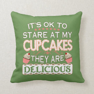 Baking - It's OK To Stare At My Cupcakes Throw Pillow
