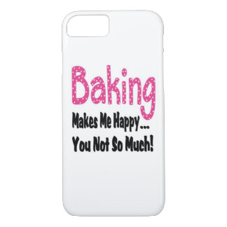 Baking Makes Me Happy iPhone 7 Case