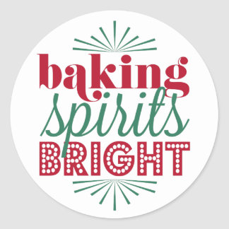 Baking Spirits Bright | Typography Holiday Baking Classic Round Sticker