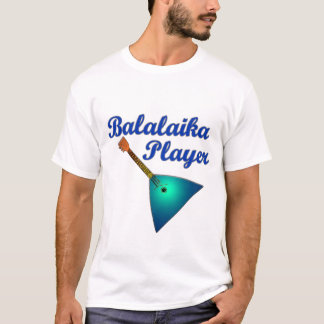 Balalaika Player T-Shirt