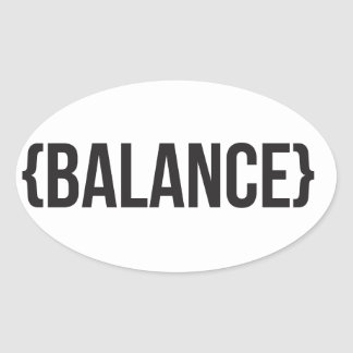 Balance - Bracketed - Black and White Oval Sticker