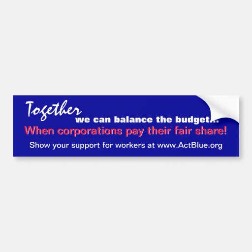 Balance the budget (corporations) sticker bumper stickers