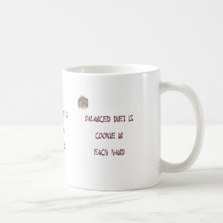 Balanced diet is cookie in each hand coffee mug