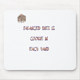 Balanced diet is cookie in each hand mouse pad
