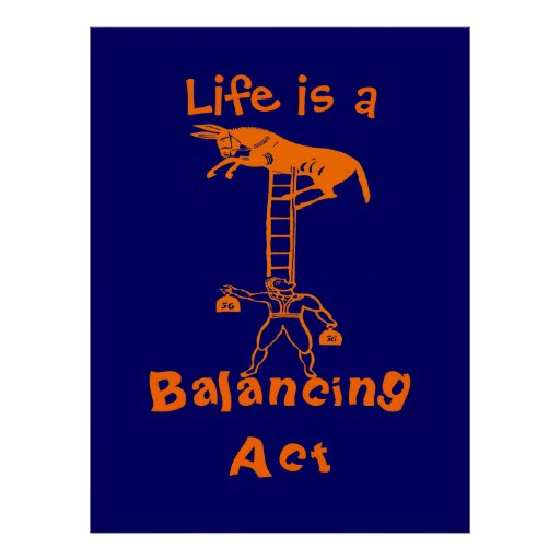 Balancing a Living Donkey ~ COLOR CHANGE 53X40 Poster