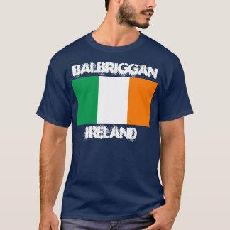 Balbriggan, Ireland with Irish flag T-Shirt