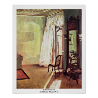 Balcony Room By Menzel Adolph Von Poster