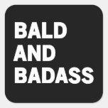 Bald and Badass Square Sticker