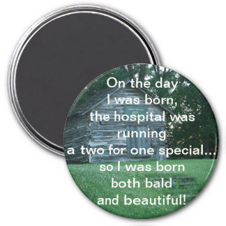 Bald and Beautiful Button Magnet