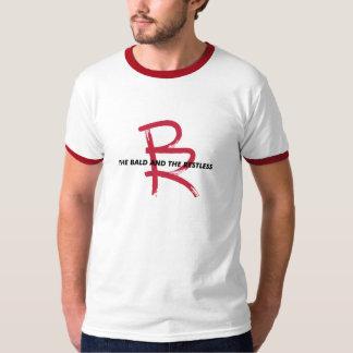 BALD AND RESTLESS T-Shirt