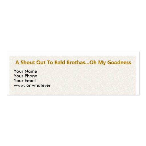 Bald Brothas Are Some Fine Black Men Double-Sided Mini Business Cards (Pack Of 20)