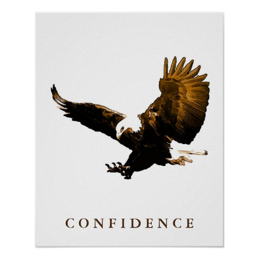 The Eagle Has Landed Quote: Bald Eagle Motivational Confidence Art Posters