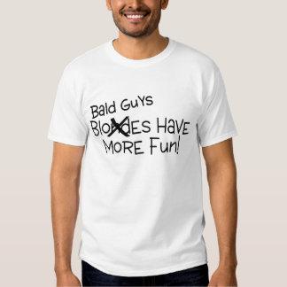 Bald Guys Have More Fun Black Text Tee Shirt