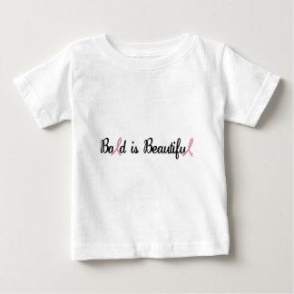 BALD IS BEAUTIFUL BABY T-Shirt
