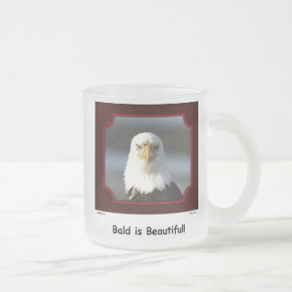 """Bald is Beautiful!"" Bald Eagle Mug"
