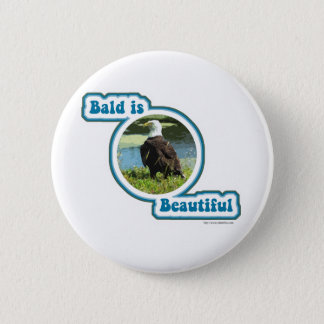 Bald is Beautiful Button