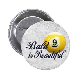 Bald is Beautiful Pins