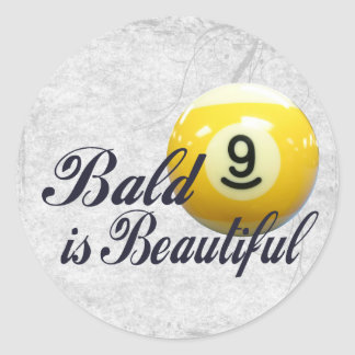 Bald is Beautiful Round Sticker