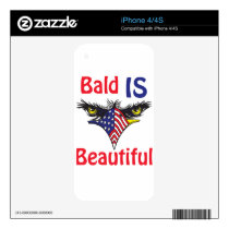 Bald is Beautiful  - style 2 Decal For iPhone 4S