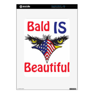 Bald is Beautiful  - style 2 Decals For The iPad