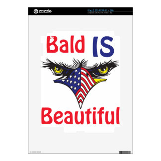 Bald is Beautiful  - style 2 Decals For The iPad 2