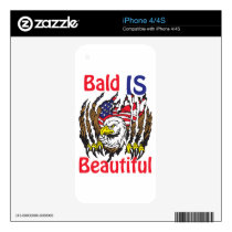 Bald is Beautiful  - style 3 Decal For iPhone 4S
