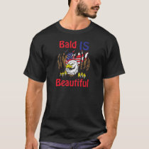 Bald is Beautiful  - style 3 T-Shirt