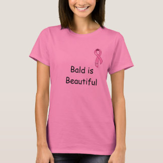Bald is Beautiful with Breast Cancer Ribbon T-Shirt