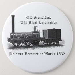 Baldwin Locomotive Works ,Old Ironsides 1832 Button