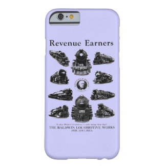 Baldwin Locomotives, Revenue Earners Barely There iPhone 6 Case