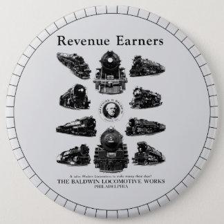 Baldwin Locomotives,Revenue Earners Pinback Button