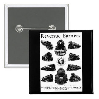Baldwin Locomotives,Revenue Earners Pinback Button