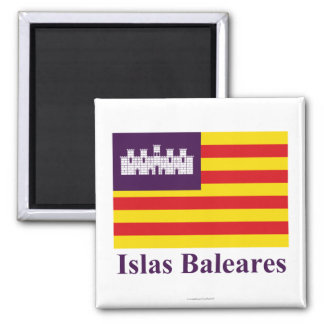 Balearic Islands flag with name Magnet