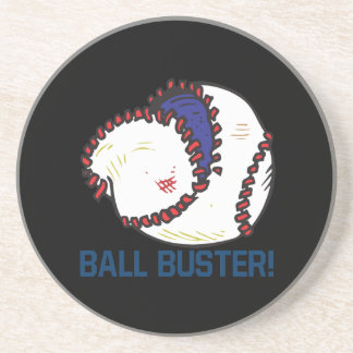 Ball Buster Drink Coaster