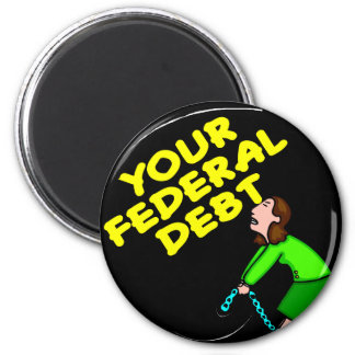 Ball & Chain To Your Federal Debt 2 Inch Round Magnet