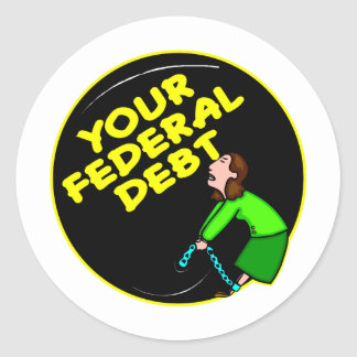Ball & Chain To Your Federal Debt Classic Round Sticker