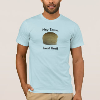 ball of twine, Hey Texas, beat that! T-Shirt