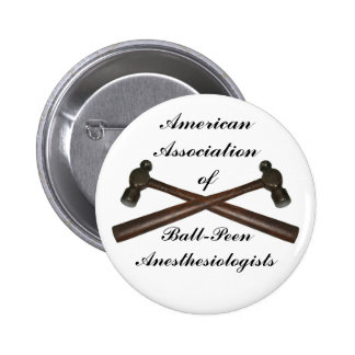 Ball-Peen Anesthesiologists Pin