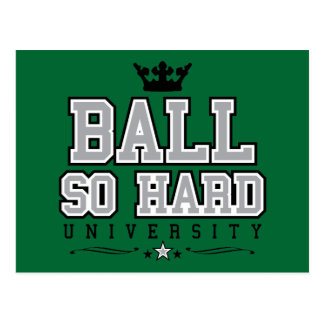 Ball So Hard Postcard