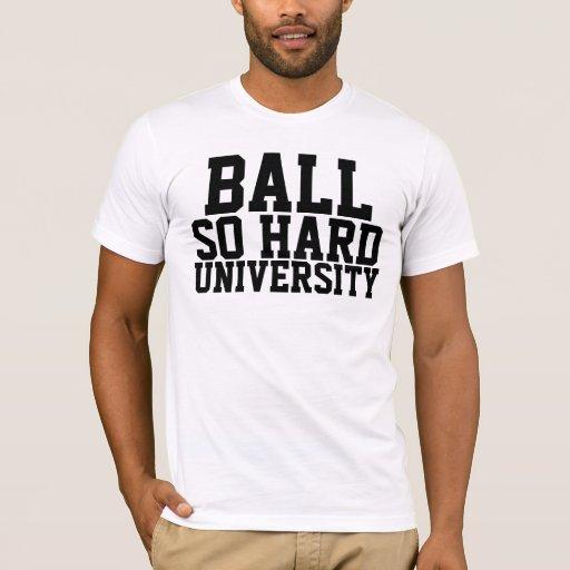 Ball So Hard T-Shirt
