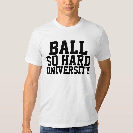 Ball So Hard Tee Shirts