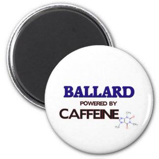 Ballard powered by caffeine magnet