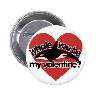 Ballena usted sea mi tarjeta del día de San Valent Pin Redondo 5 Cm